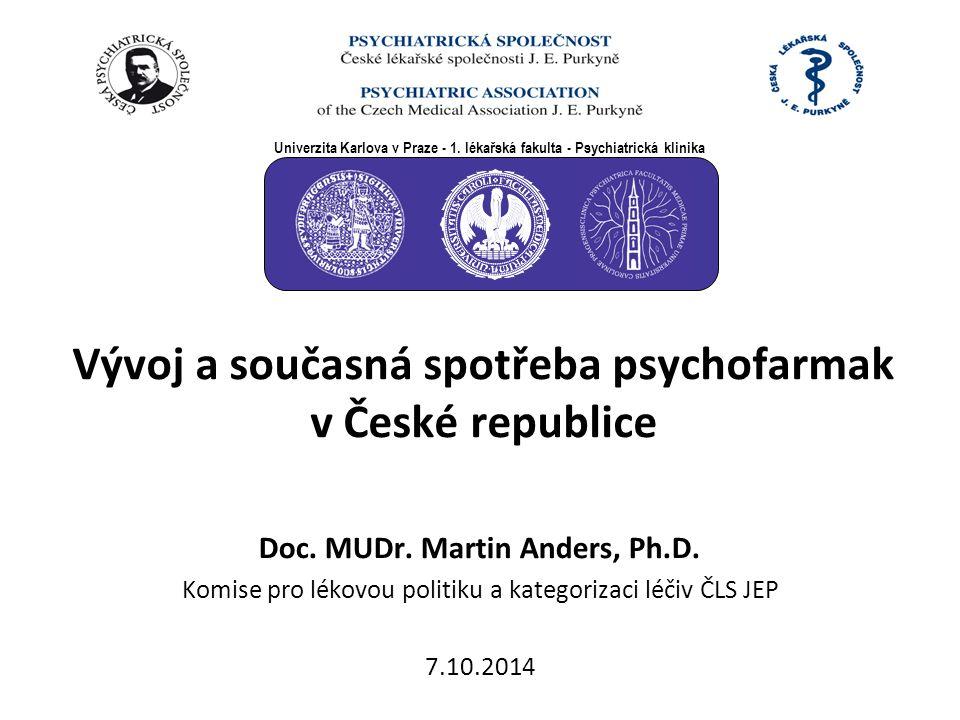 Vývoj a současná spotřeba psychofarmak v České republice Doc.