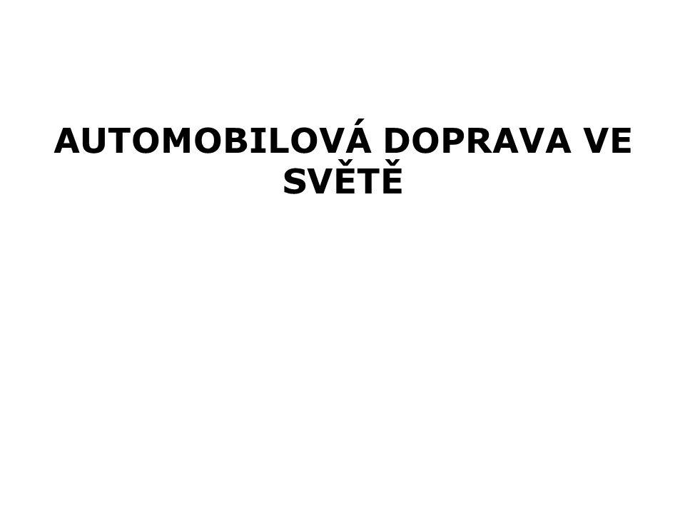 AUTOMOBILOVÁ DOPRAVA VE SVĚTĚ