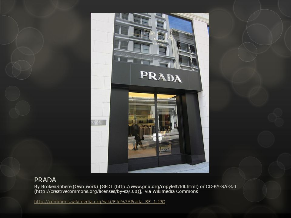 PRADA By BrokenSphere (Own work) [GFDL (http://www.gnu.org/copyleft/fdl.html) or CC-BY-SA-3.0 (http://creativecommons.org/licenses/by-sa/3.0)], via Wikimedia Commons http://commons.wikimedia.org/wiki/File%3APrada_SF_1.JPG http://commons.wikimedia.org/wiki/File%3APrada_SF_1.JPG