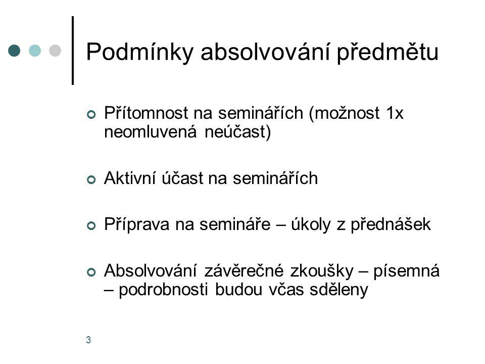 4 Studijní materiály Kubátová E.: Ekonomika malých a středních podniků, MU Brno 2008 Přednášky Další literatura bude doporučena v rámci přednášek k jednotlivým tématům