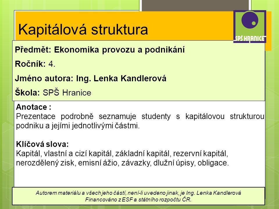 Kapitálová struktura Předmět: Ekonomika provozu a podnikání Ročník: 4.