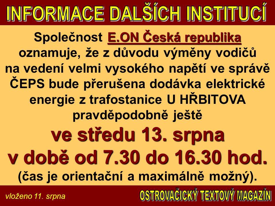 vloženo 11. srpna E.ON Česká republika ve středu 13.