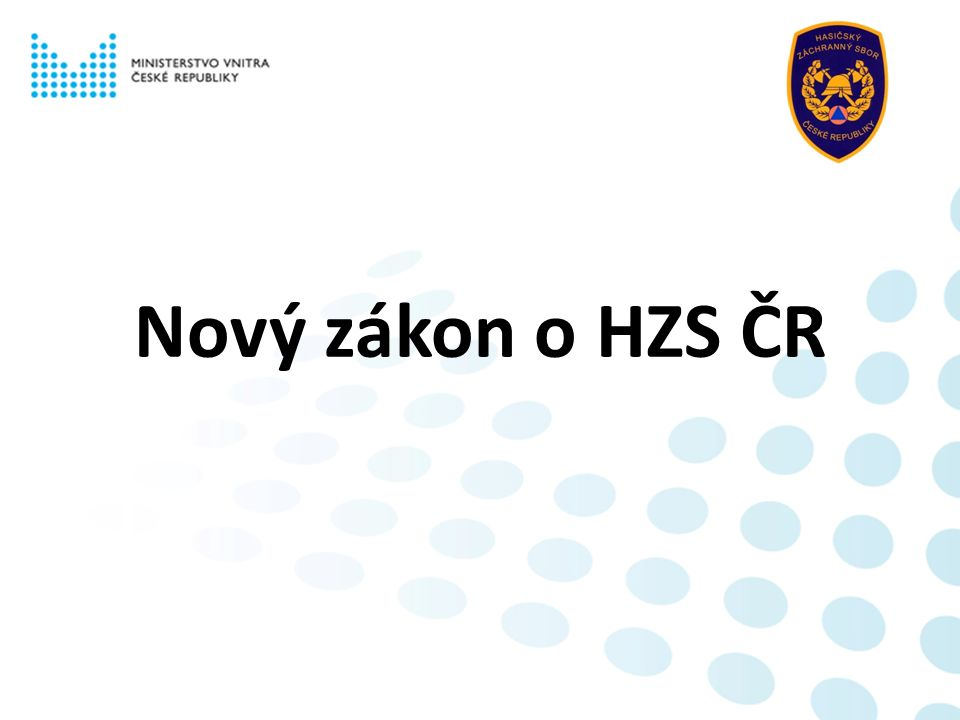 Nový zákon o HZS ČR