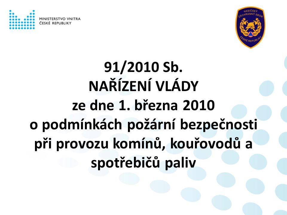 91/2010 Sb. NAŘÍZENÍ VLÁDY ze dne 1.