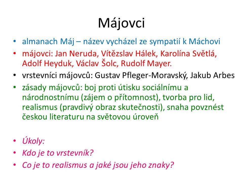 Použité zdroje: SOCHROVÁ, Marie.Literatura v kostce.