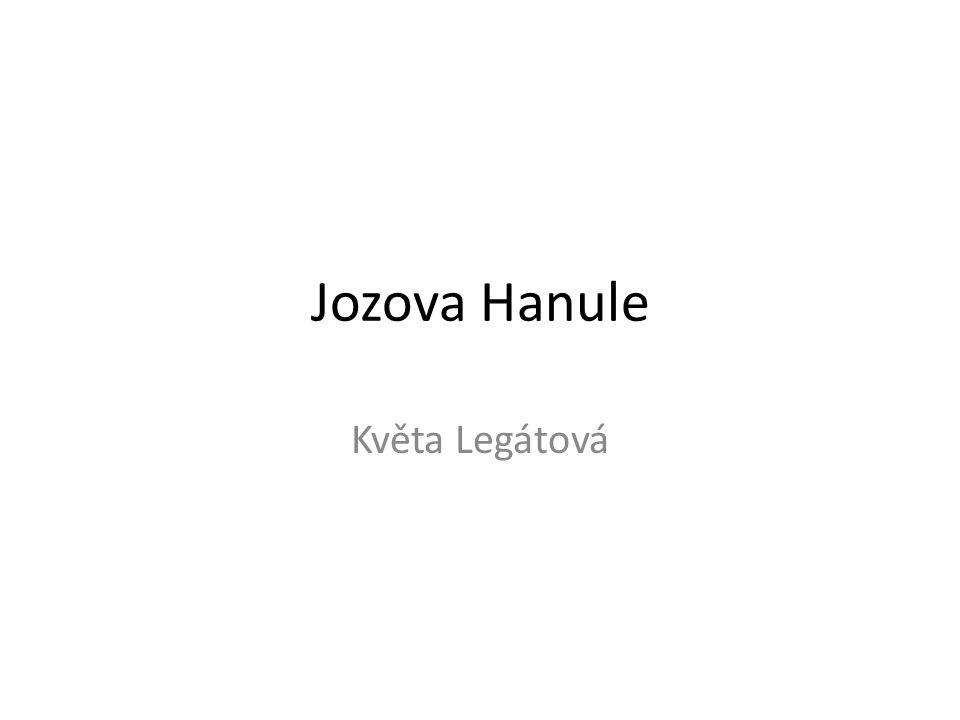 Jozova Hanule vydána roku 2002 volné navázání na povídkový cyklus Želary (vydán roku 2001) tematicky nejpozdnější vlna literatury s tematikou 2.