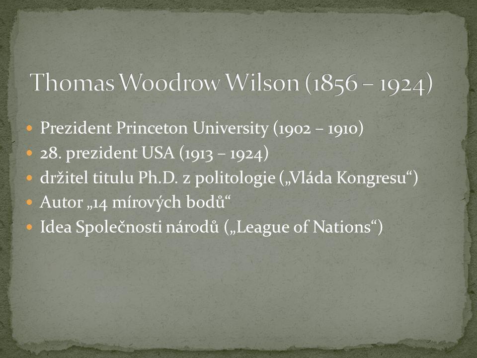 Prezident Princeton University (1902 – 1910) 28. prezident USA (1913 – 1924) držitel titulu Ph.D.
