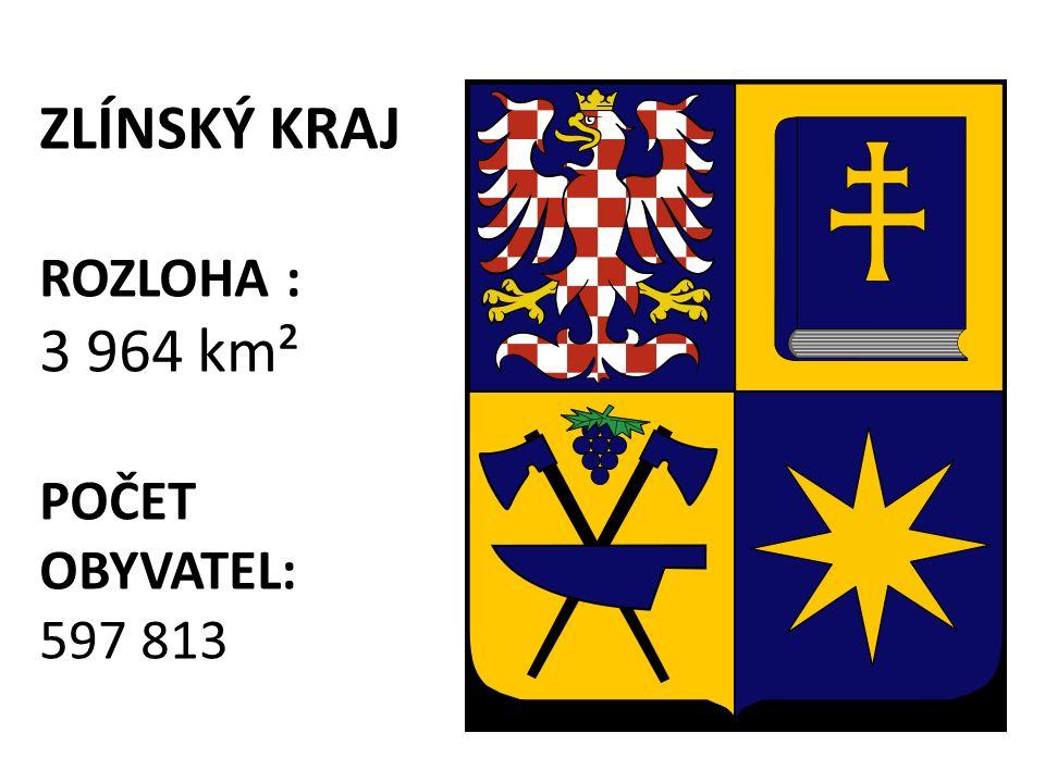 ZLÍNSKÝ KRAJ ROZLOHA : 3 964 km² POČET OBYVATEL: 597 813