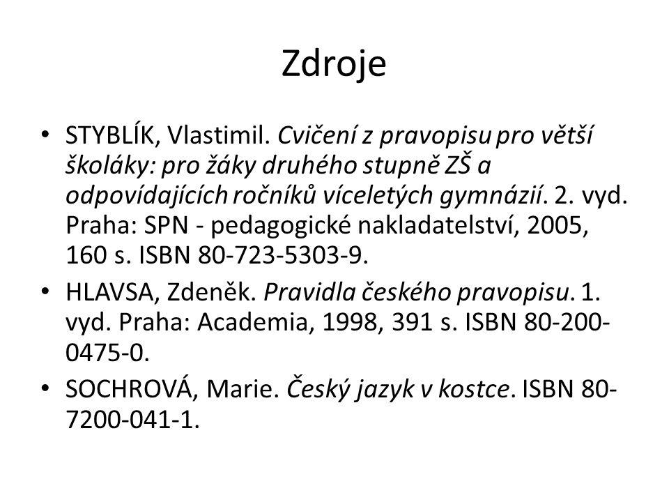 Zdroje STYBLÍK, Vlastimil.