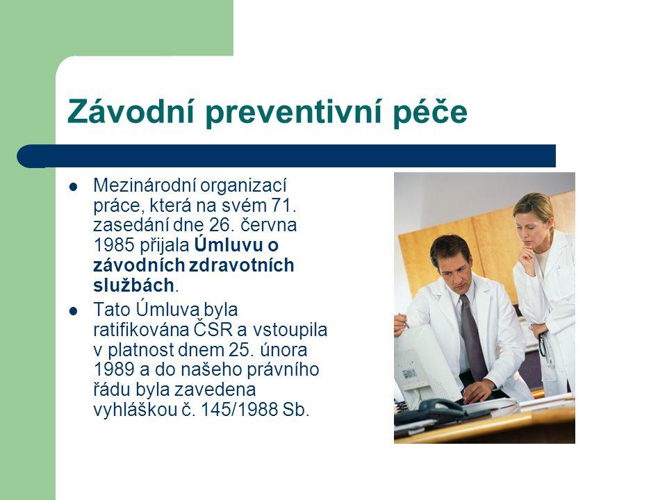 Závodní preventivní péče Mezinárodní organizací práce, která na svém 71.