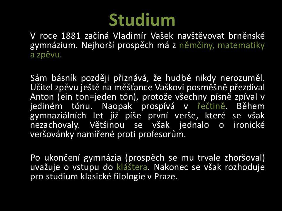 Tři roky (1885-1888) studoval v Praze klasickou filologii, studia však nedokončil.