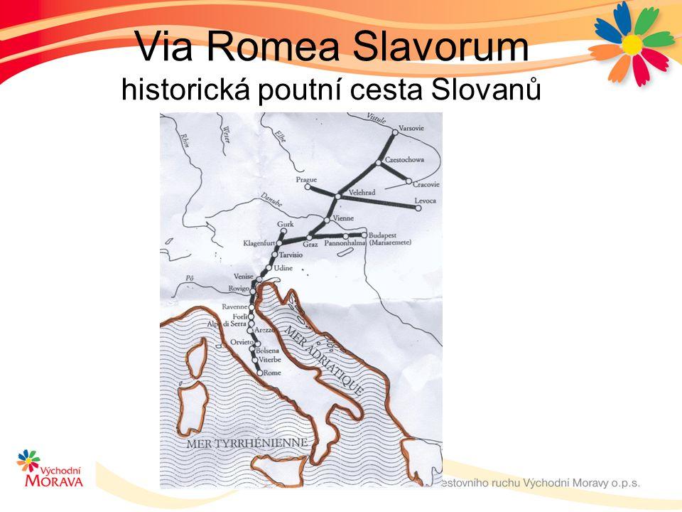 Via Romea Slavorum historická poutní cesta Slovanů