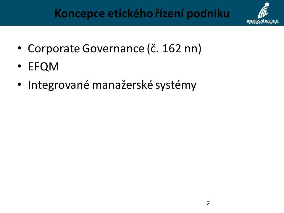Corporate Governance (č. 162 nn) EFQM Integrované manažerské systémy 2