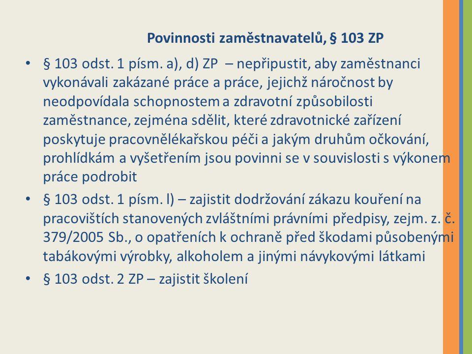 Povinnosti zaměstnavatelů, § 103 ZP § 103 odst.1 písm.