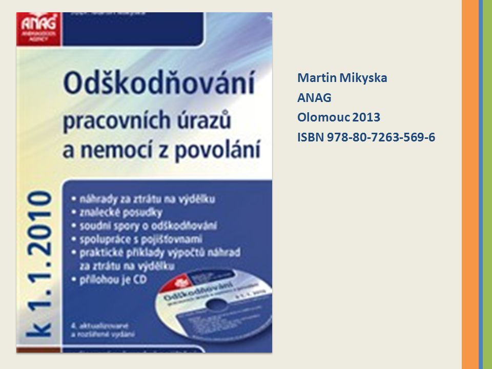 Martin Mikyska ANAG Olomouc 2013 ISBN 978-80-7263-569-6