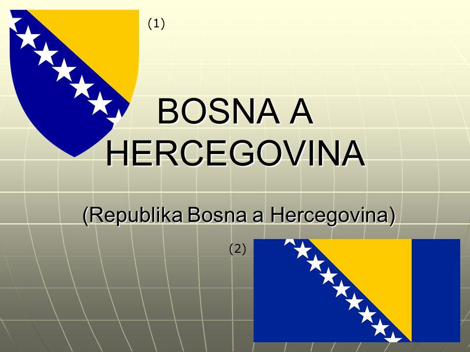 Poloha Bosna a Hercegovina je přímořská republika na Balkánském poloostrově v jihovýchodní Evropě Bosna a Hercegovina je přímořská republika na Balkánském poloostrově v jihovýchodní Evropě Sousedí s Chorvatskem (932 km), Srbskem (357 km) a Černou Horou (249 km) Sousedí s Chorvatskem (932 km), Srbskem (357 km) a Černou Horou (249 km) (4) (3)