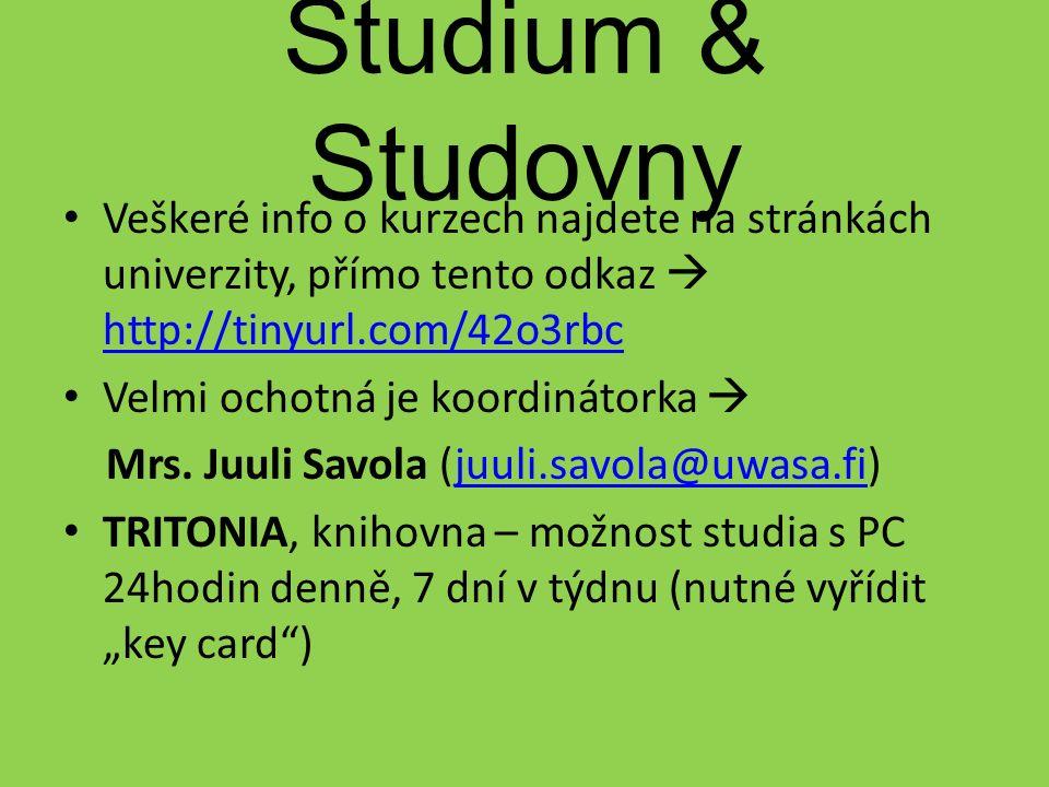 Studium & Studovny Veškeré info o kurzech najdete na stránkách univerzity, přímo tento odkaz  http://tinyurl.com/42o3rbc http://tinyurl.com/42o3rbc Velmi ochotná je koordinátorka  Mrs.