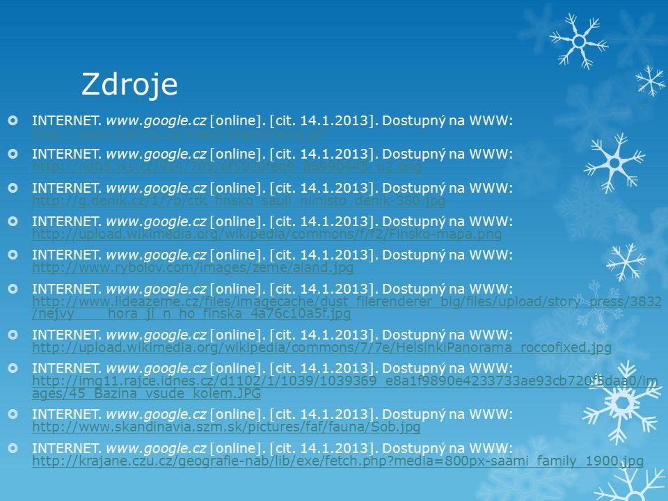 Zdroje  INTERNET. www.google.cz [online]. [cit. 14.1.2013]. Dostupný na WWW: http://www.treking.cz/mapy/skandinavie.gif http://www.treking.cz/mapy/sk