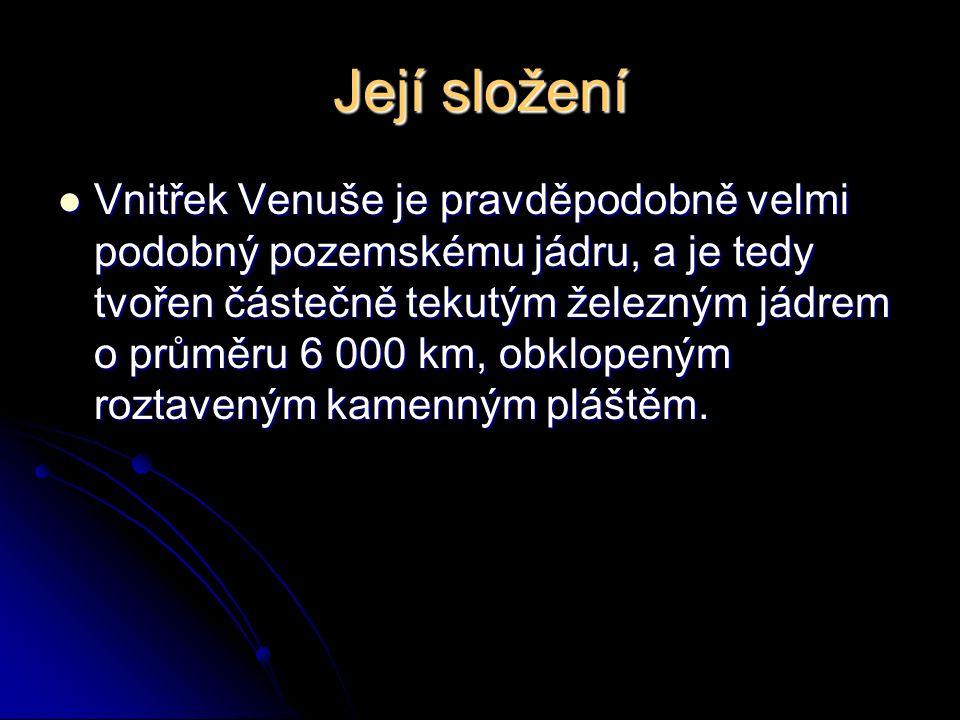 Její složení Vnitřek Venuše je pravděpodobně velmi podobný pozemskému jádru, a je tedy tvořen částečně tekutým železným jádrem o průměru 6 000 km, obklopeným roztaveným kamenným pláštěm.