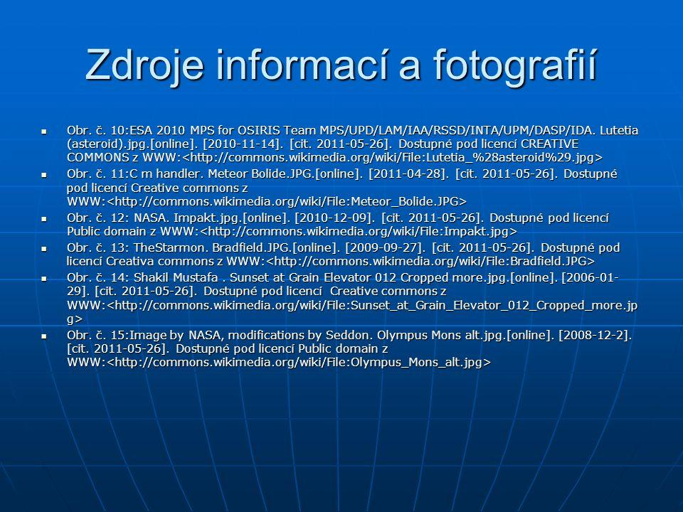 Zdroje informací a fotografií Obr. č. 10:ESA 2010 MPS for OSIRIS Team MPS/UPD/LAM/IAA/RSSD/INTA/UPM/DASP/IDA. Lutetia (asteroid).jpg.[online]. [2010-1