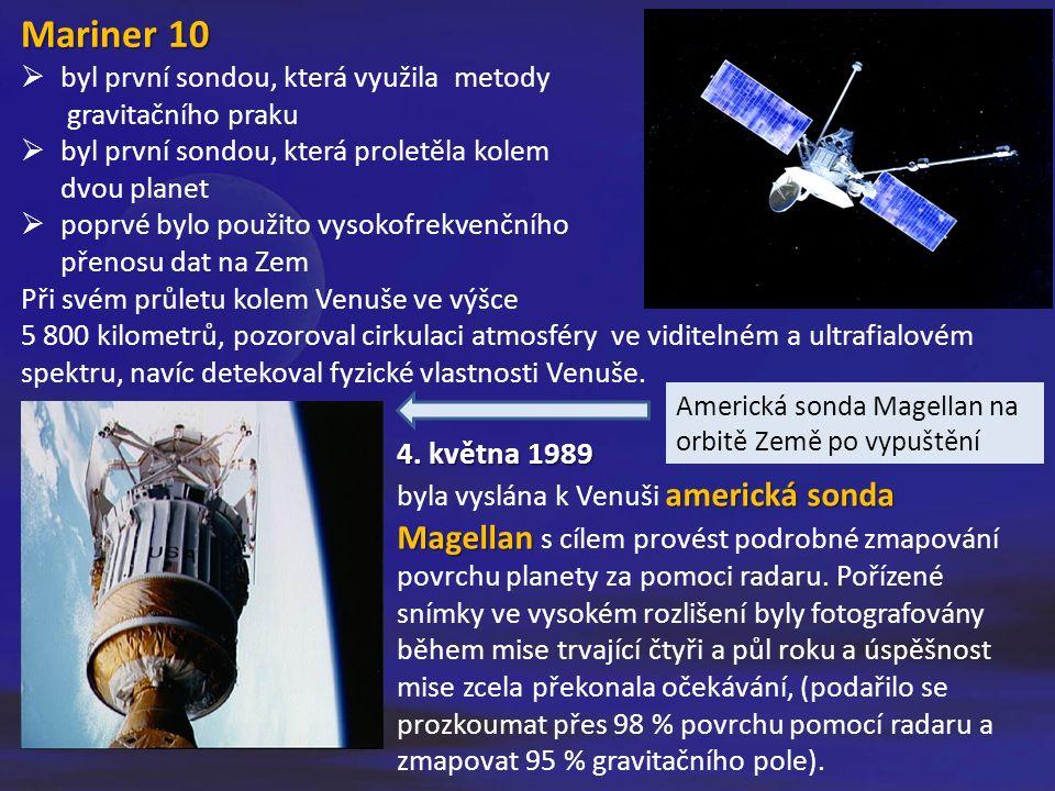 Mariner 10  byl první sondou, která využila metody gravitačního praku  byl první sondou, která proletěla kolem dvou planet  poprvé bylo použito vysokofrekvenčního přenosu dat na Zem Při svém průletu kolem Venuše ve výšce 5 800 kilometrů, pozoroval cirkulaci atmosféry ve viditelném a ultrafialovém spektru, navíc detekoval fyzické vlastnosti Venuše.