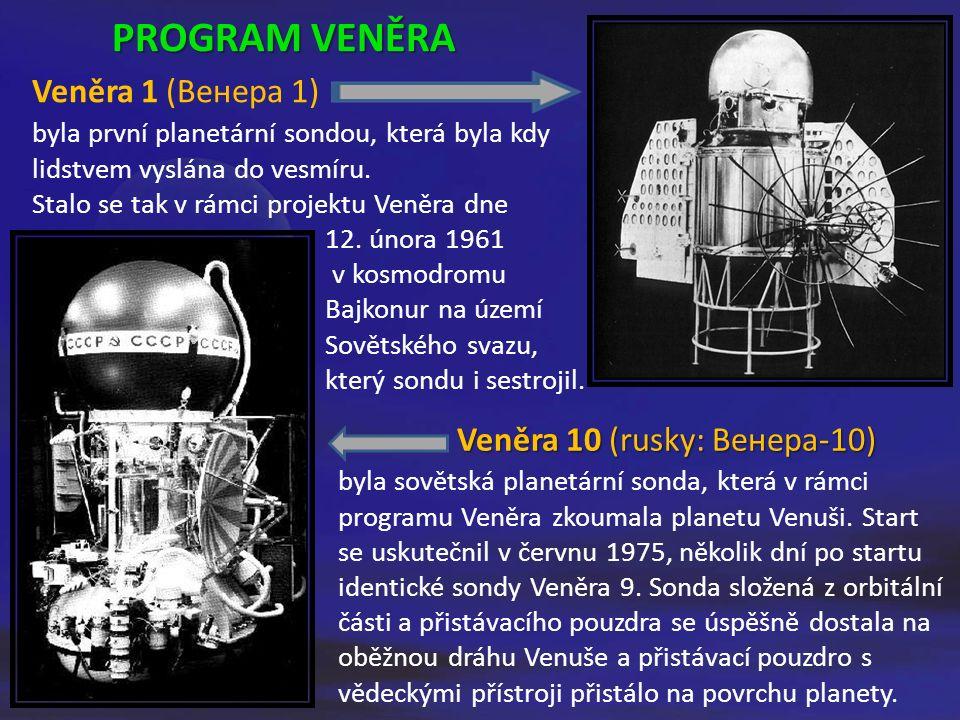 byla sovětská planetární sonda, která v rámci programu Veněra zkoumala planetu Venuši.