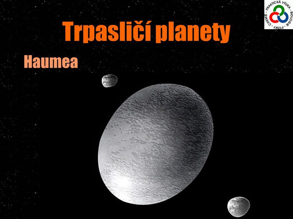 Trpasličí planety Haumea