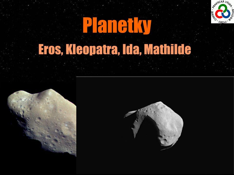 Planetky Eros, Kleopatra, Ida, Mathilde