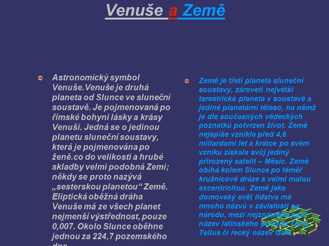 ➲ Astronomický symbol Venuše.Venuše je druhá planeta od Slunce ve sluneční soustavě.