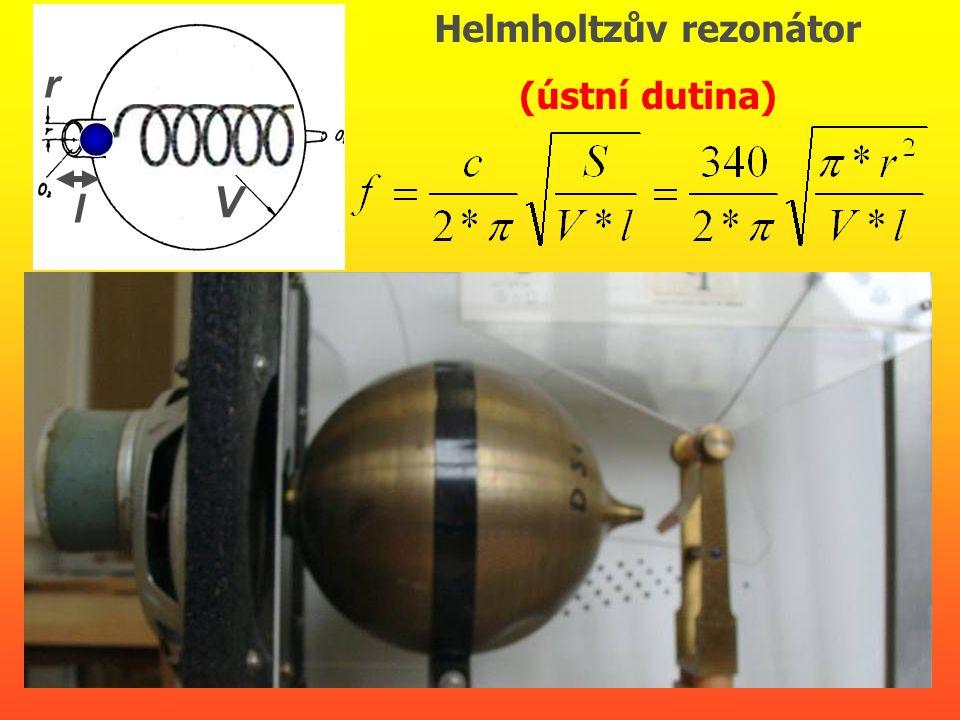 Helmholtzův rezonátor (ústní dutina) l V r