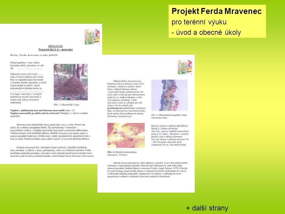 + další strany Projekt Ferda Mravenec pro terénní výuku - úvod a obecné úkoly