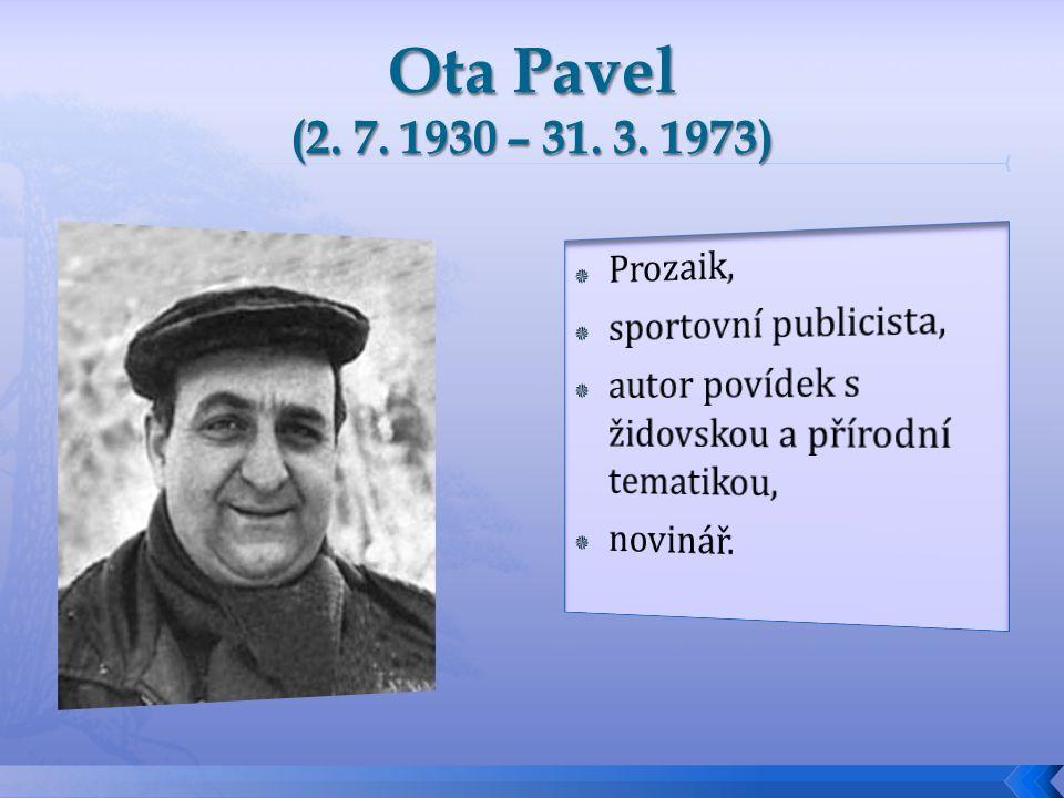 Ota Pavel se narodil jako nejmladší syn obchodního cestujícího Leo Poppera.