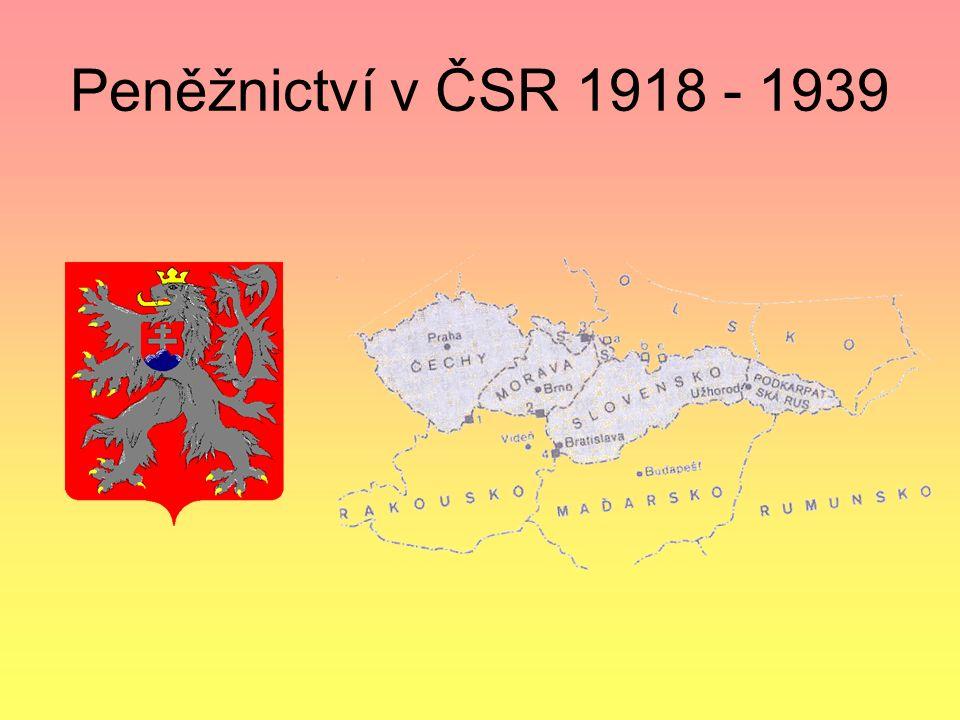 Peněžnictví v ČSR 1918 - 1939