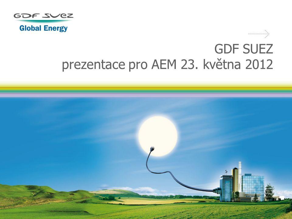 GDF SUEZ prezentace pro AEM 23. května 2012