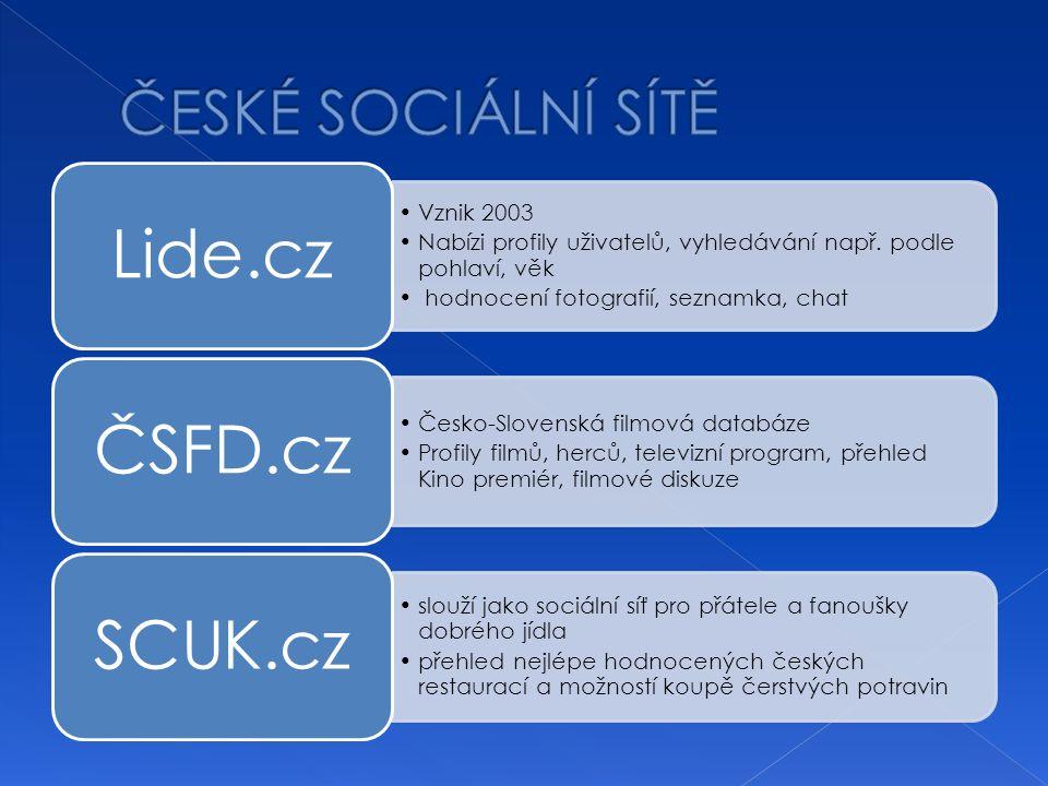 Vznik 2003 Nabízi profily uživatelů, vyhledávání např.