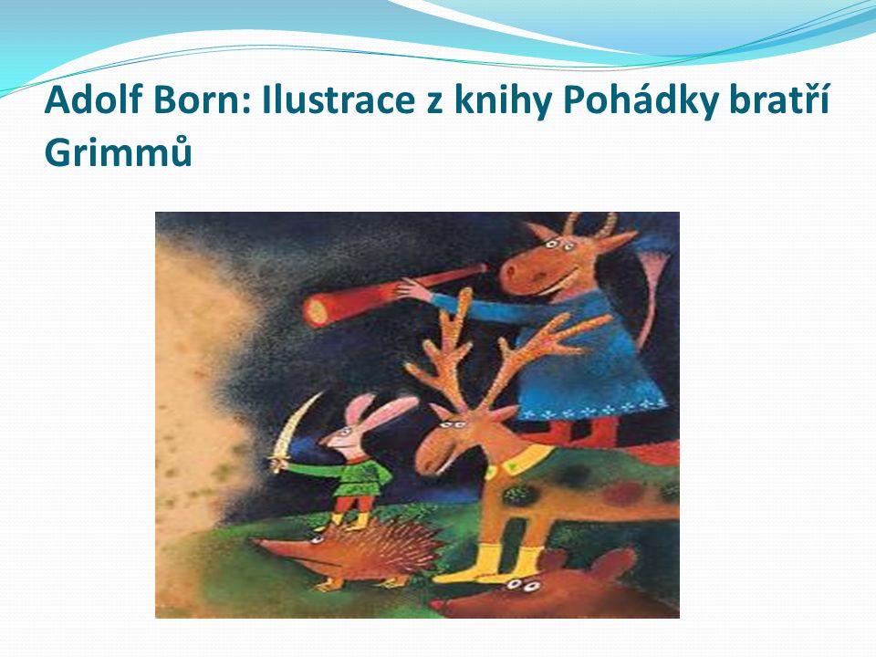 Adolf Born: Ilustrace z knihy Pohádky bratří Grimmů