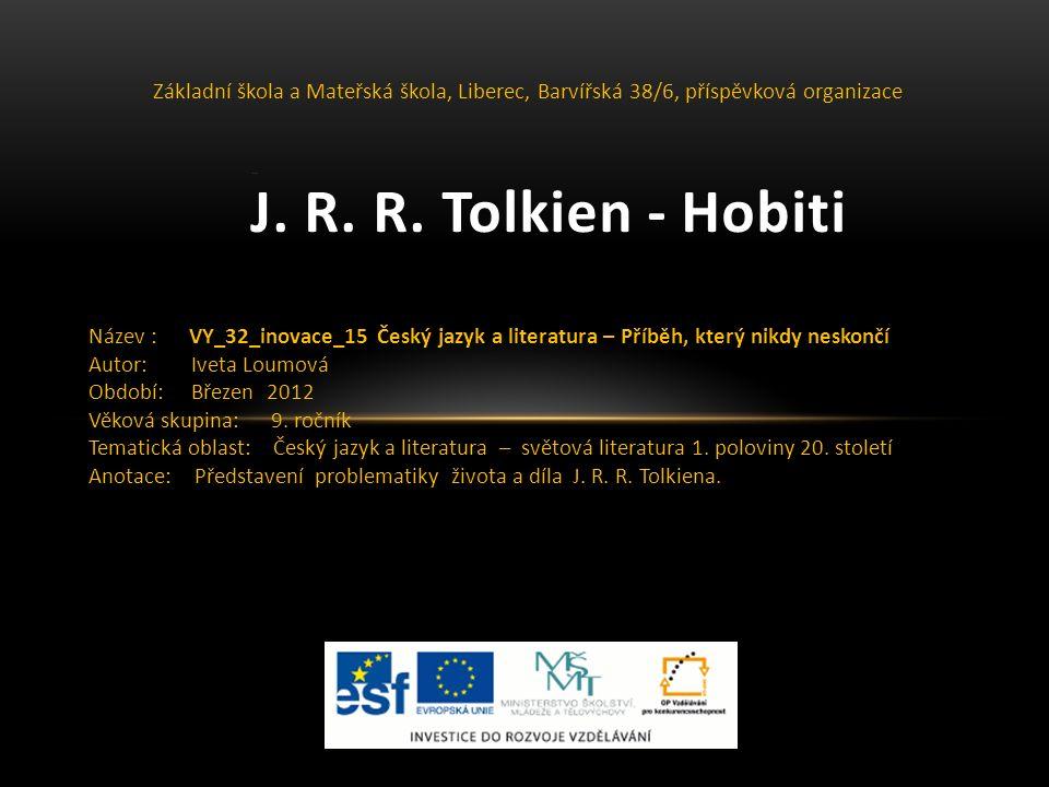 J.R. R. Tolkien Život:  3. 1. 1892 – 2. 9.