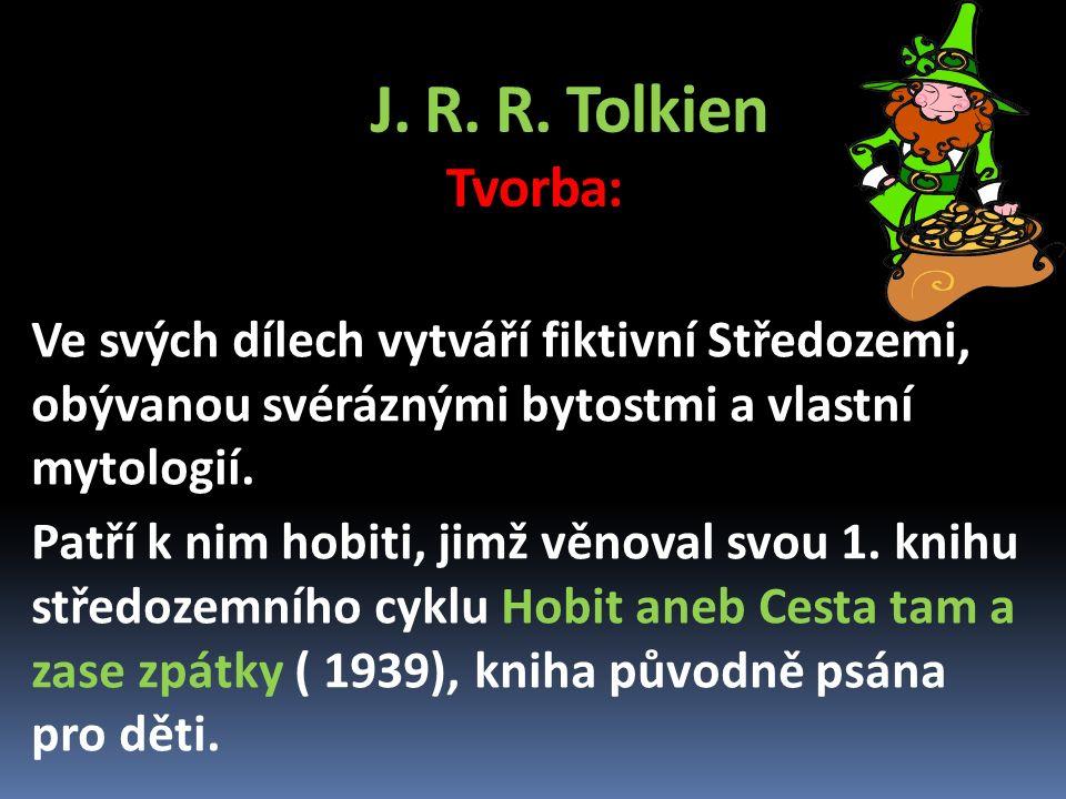 J.R. R. Tolkien Práce s textem: Hobit aneb Cesta tam a zase zpátky Charakterizujte Gandalfa.