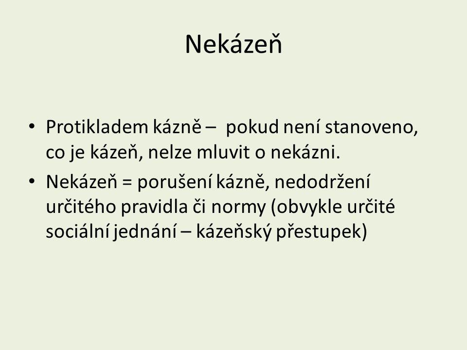 Kázeňské prostředky – zásady (Bendl, 2004) 1.