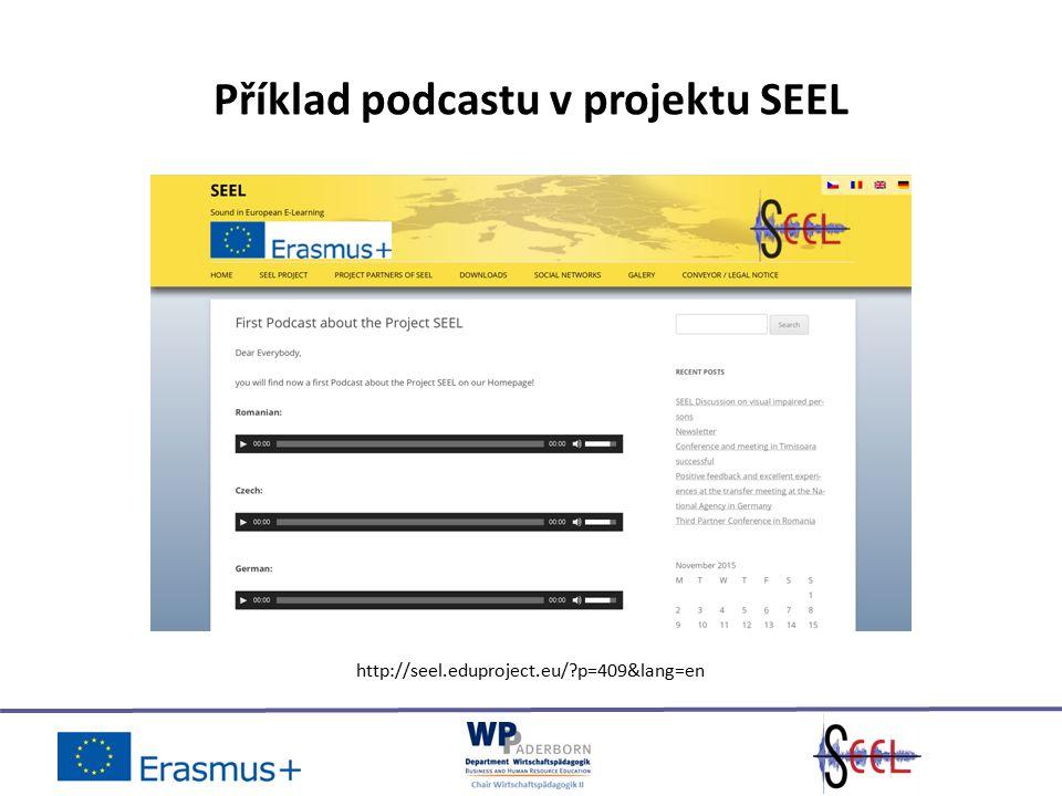 Příklad podcastu v projektu SEEL http://seel.eduproject.eu/ p=409&lang=en