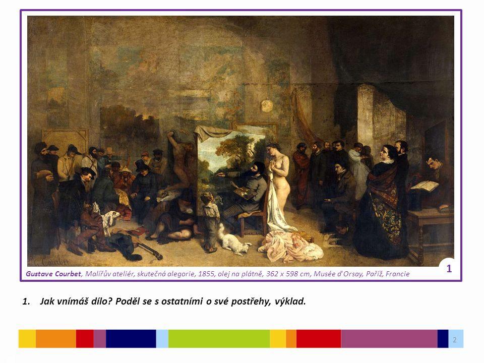 13 03 Použité zdroje: Obrázky: [1] PARIS 16.Courbet LAtelier du peintre [online].