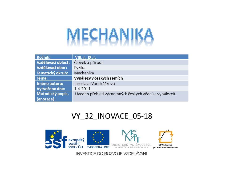 VY_32_INOVACE_05-18 Ročník: VIII. r. IX. r.