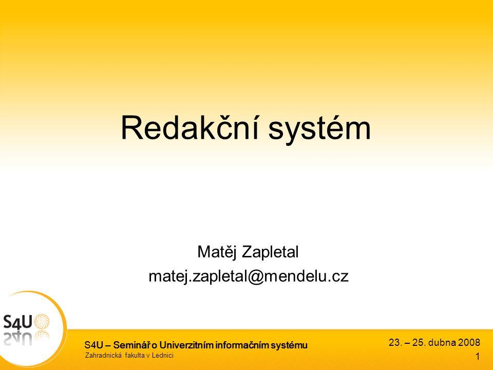 Zahradnická fakulta v Lednici S4U – Seminář o Univerzitním informačním systému 23.