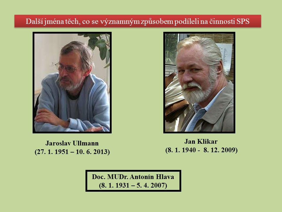 Jaroslav Ullmann (27. 1. 1951 – 10. 6.