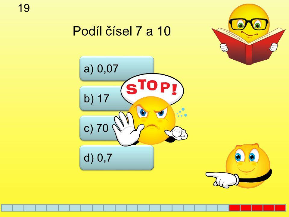 18 a) 0,012 b) 0,12 c) 1,2 12 : 1000 = d) 0,0012