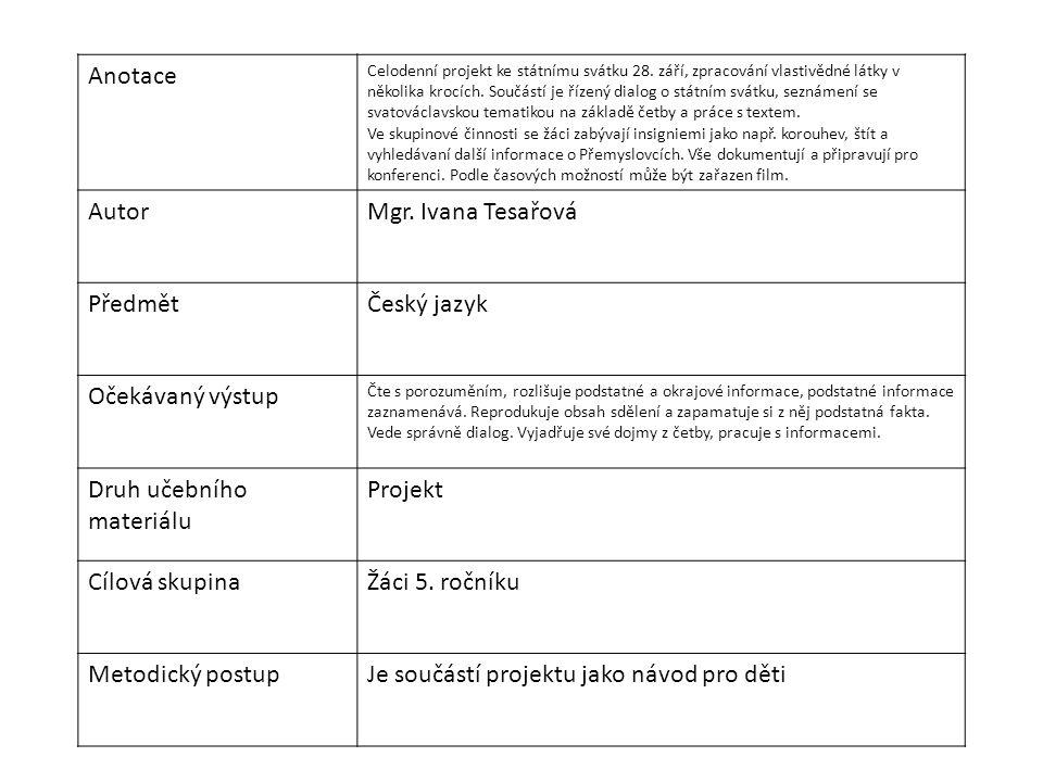 Anotace Celodenní projekt ke státnímu svátku 28.