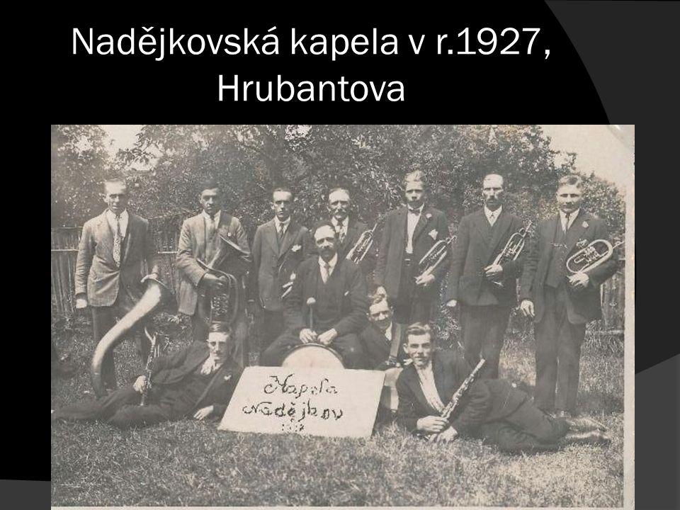 Nadějkovská kapela v r.1927, Hrubantova