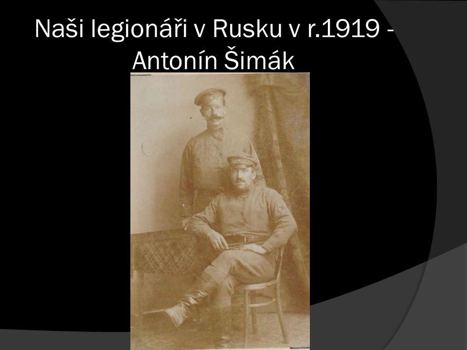 Naši legionáři v Rusku v r.1919 - Antonín Šimák