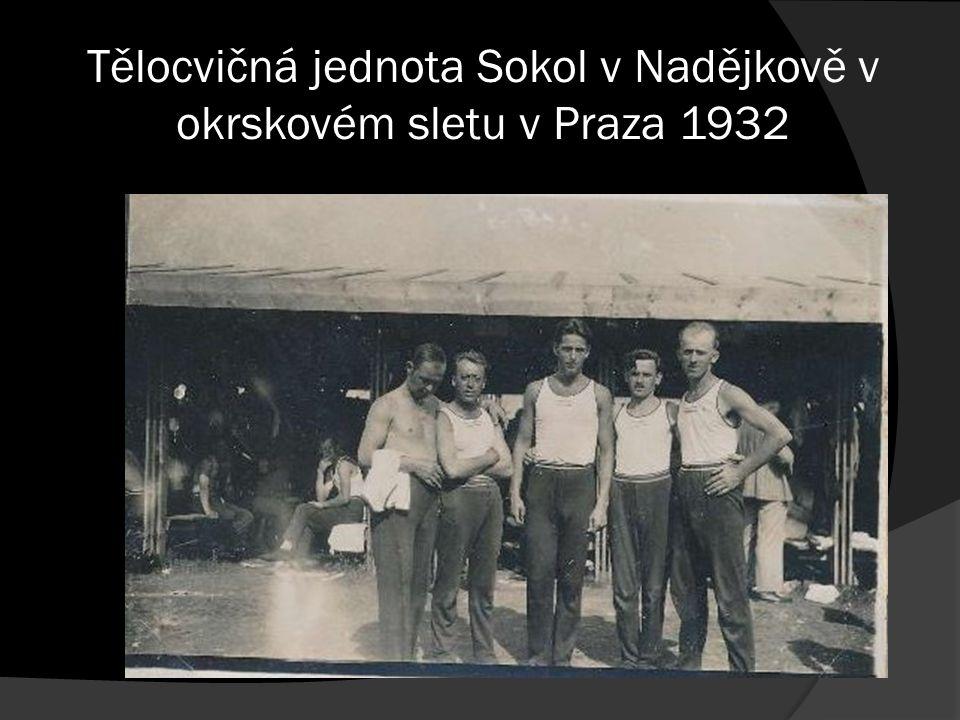 Tělocvičná jednota Sokol v Nadějkově v okrskovém sletu v Praza 1932