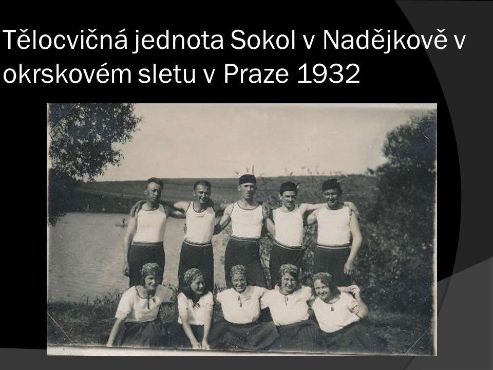 Tělocvičná jednota Sokol v Nadějkově v okrskovém sletu v Praze 1932